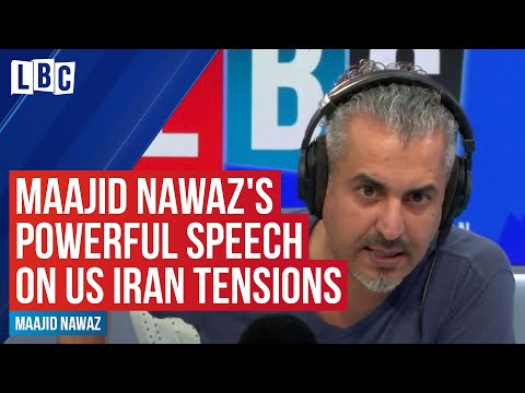 Maajid Nawaz's incredibly powerful speech on US Iran tensions