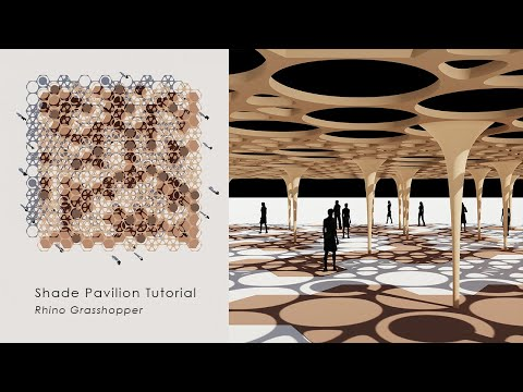 [Tutorial] Hexagon and Circle Pattern Shade Pavilion in Rhino_Grasshopper