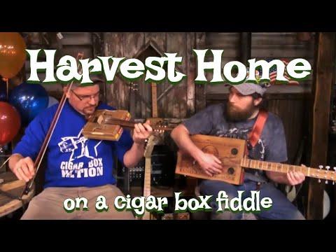 """Harvest Home"" on a Cigar Box Fiddle"