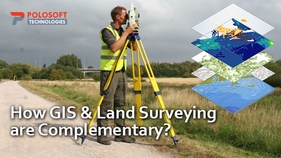 How GIS and Land Surveying Are Complementary?