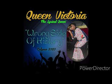 "Queen Victoria - ""Wrong Side Of History"" 2020 Calypso"