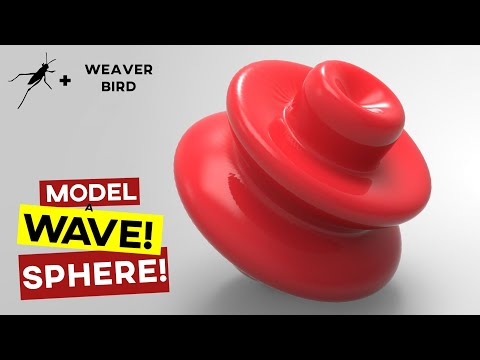 Grasshopper Weaverbird - 3D Sphere Wave