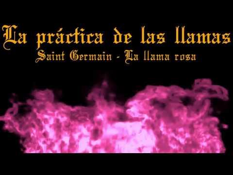 LA PRÁCTICA DE LAS LLAMAS-SAINT GERMAIN-LA LLAMA ROSA