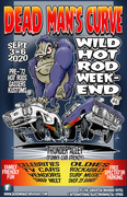 """Dead Mans Curve """"WILD WEEKEND 9"""" CANCELLED"""