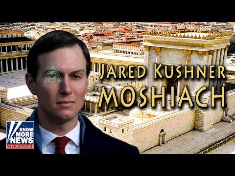 Is Jared Kushner Moshiach?