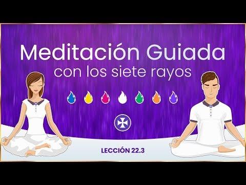 Meditación Guiada con los 7 rayos - Lección 22.3