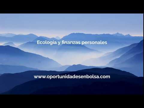 Video Análisis: Ecología y finanzas personales