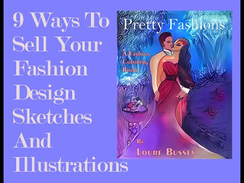9 Ways To Sell Your Fashion Design Sketches And Illustrations