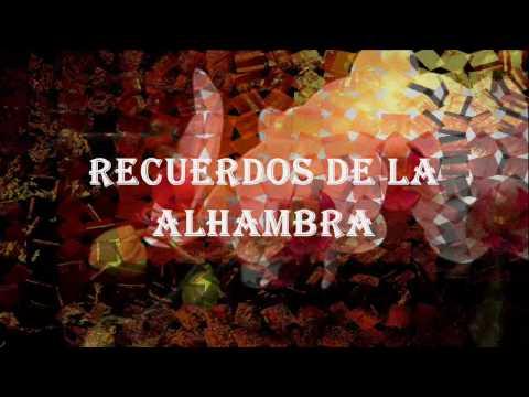 (HD 720p) Recuerdos de la Alhambra