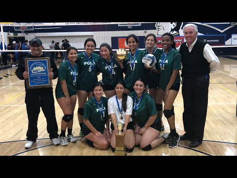 POLAHS Girls Volleyball 2019 Is CIF-LACS Division 4 Champions!