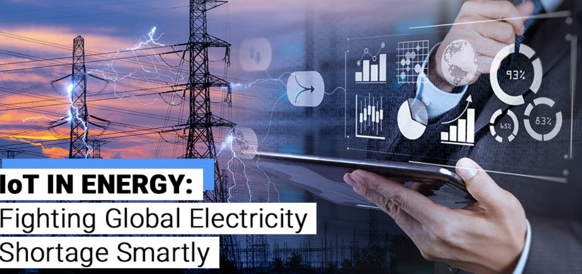 IoT in Energy: Fighting Global Electricity Shortage Smartly