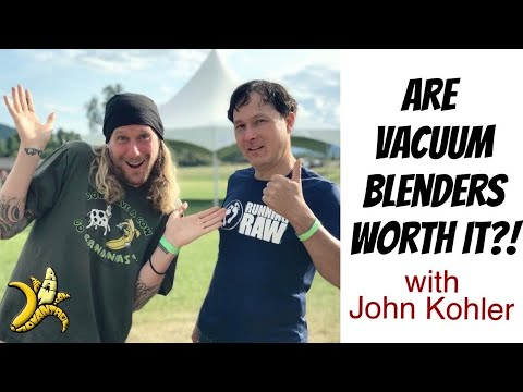 Are Vacuum Blenders Worth It?! With John Kohler