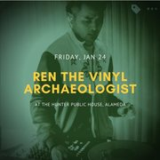 Ren the Vinyl Archaeologist at The Hunter Public House (Alameda)