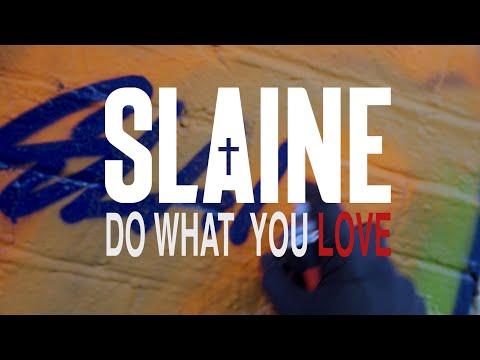 "Slaine - ""Do What You Love"" ft. Cyrus Deshield Official Video"