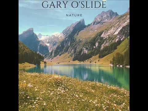 Gary O'slide   Nature