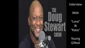 The Doug Stewart Interview Featuring Young Gifted