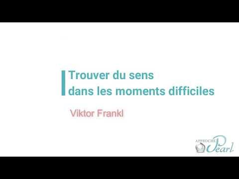 Viktor Frankl : Trouver du sens dans les moments difficiles