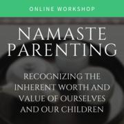 Namaste Parenting - May …