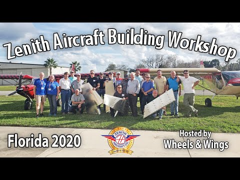 Zenith Aircraft Kit Building Workshop in Florida!