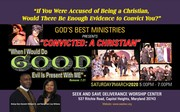 """Gospel Stage Play: """"Convicted: A Christian"""""""