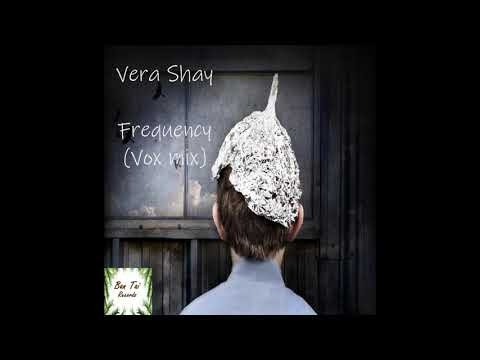 Vera Shay - Frequency (Vox mix)