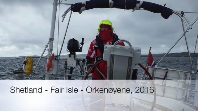 Sailing  Shetland - Fair Isle - Orkenøyene
