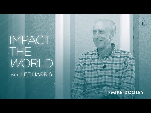 Impact the World Podcast: Mike Dooley