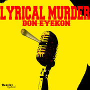 brgfx_don eyekon_lyrical murder