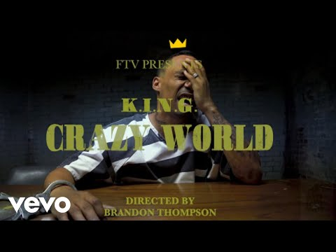 K.I.N.G. the MC - Crazy World