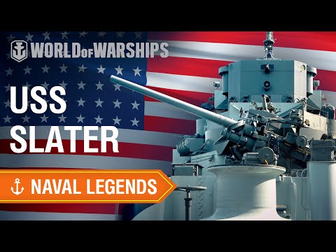 Naval Legends: USS Slater | World of Warships