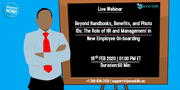 Beyond Handbooks, Benefits, and Photo IDs: The Role of HR and Management in New Employee On-boarding