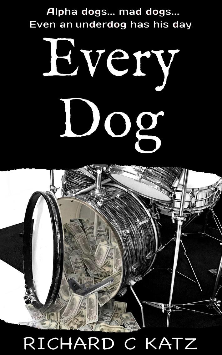 Every Dog by Richard C Katz
