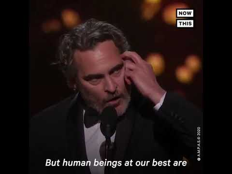 Joaquin Phoenix - Oscars Acceptance Speech