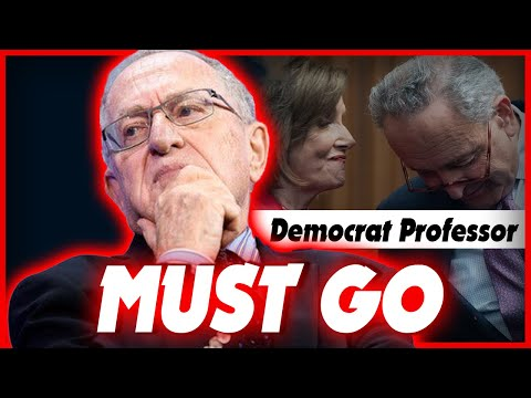 Dershowitz Claims That Pelosi and Schumer Should be Resigned or Fired
