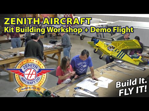 Zenith Aircraft Kit Building Workshop and Demo Flight