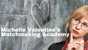 Michelle Valentine's Matchmaking Academy