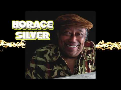 A Tribute to Horace Silver featuring the great Roger Humphries Sr.