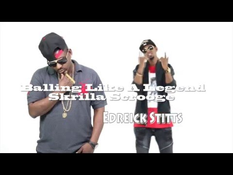Balling Like A Legend Official Music Video by super star Skrilla Scrooge