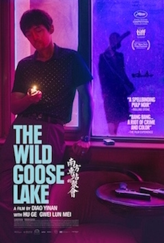 THE WILD GOOSE LAKE-NY Opening March 6 at Film Forum