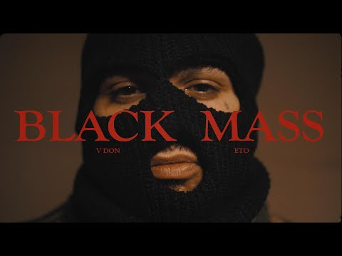 V Don Ft. Eto - Black Mass (New Official Music Video) (Dir. By Cole Eckerle)