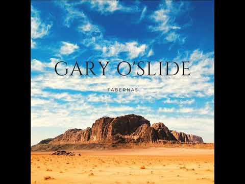 Gary O'Slide   Tabernas