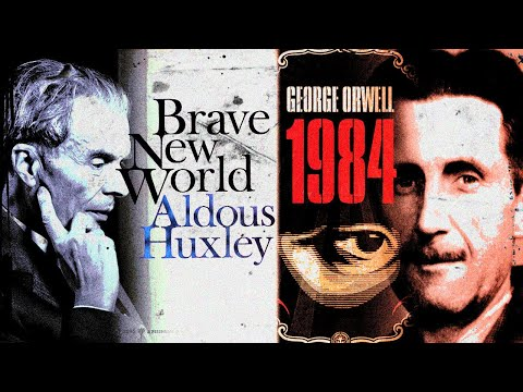 "Brave New World vs 1984: Huxley Tells Orwell ""I Was Right"""