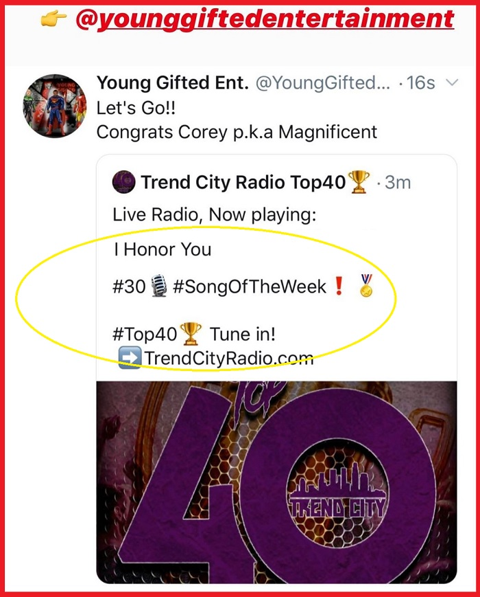 """Top 40 Charts... Coming In @ #30 On The Charts """"I Honor You"""" By Corey p.k.a Magnificent"""