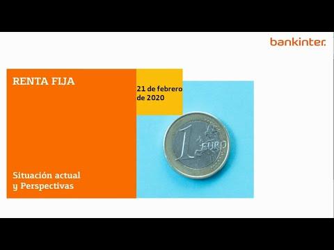 Video Análisis: Mercado de Renta Fija: Situación actual y Perspectivas (21 febrero 2020)