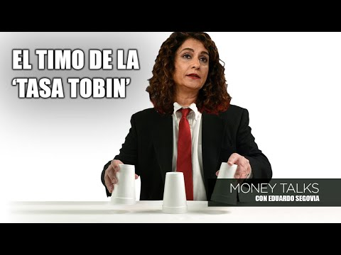 Video Análisis: Money Talks | El timo de la 'tasa Tobin'