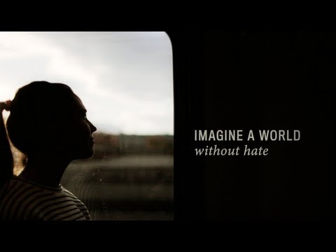Imagine a World Without Hate (Official Video)