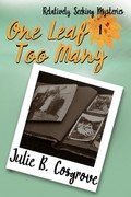 Julie Cosgrove Talks About One Leaf Too Many, Her New Book
