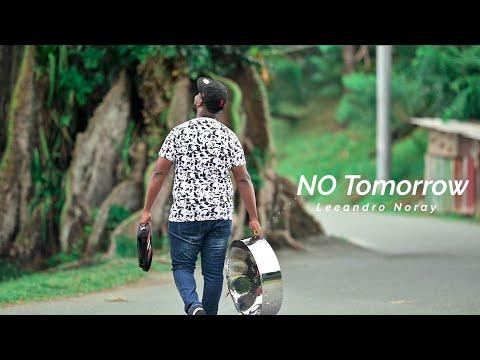 Leeandro Noray - No Tomorrow (Steelpan Cover)