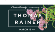 Plant-driven Design Conference with Landscape Architect and Author, Thomas Rainer