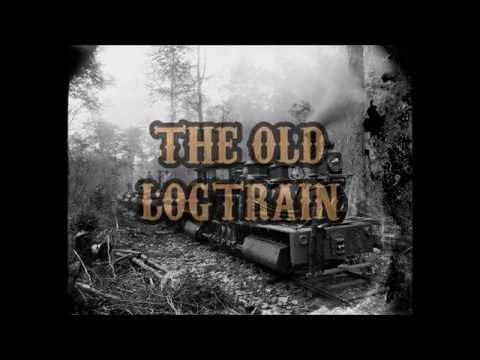 The Old LogTrain   H. Williams-  A .D. Eker 2020